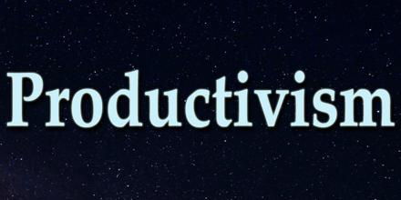 Productivism