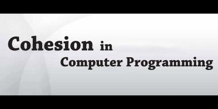 Cohesion in Computer Programming