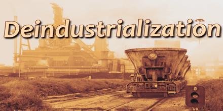 Deindustrialization