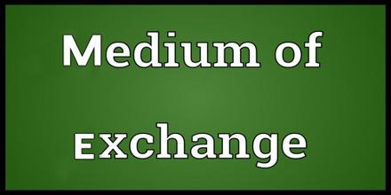 Medium Of Exchange Assignment Point