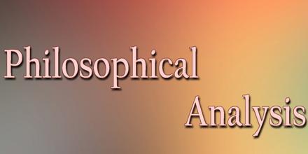 Philosophical Analysis