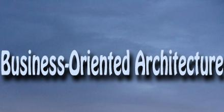 Business-Oriented Architecture