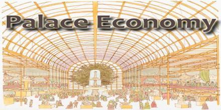 Palace Economy