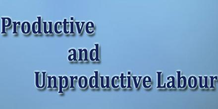 Productive and Unproductive Labour