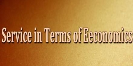 Service in Terms of Eeconomics