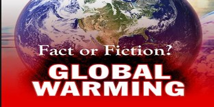 Global Warming: Fact or Fiction