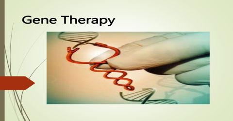 Gene Therapy: Pros and Cons