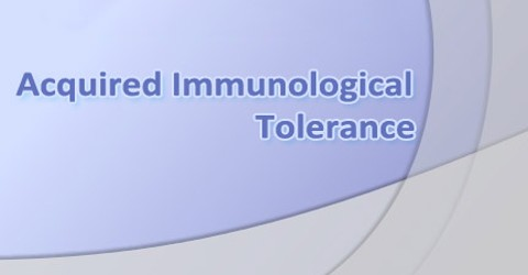 Acquired Immunological Tolerance