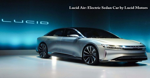 Lucid Air: Electric Sedan Car by Lucid Motors