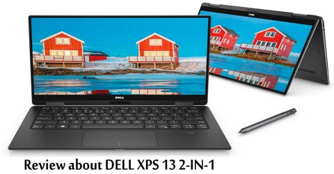 Review about DELL XPS 13 2-IN-1