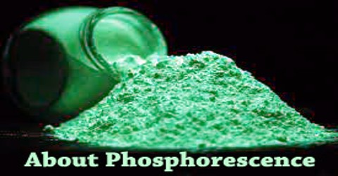 About Phosphorescence