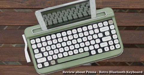 Review about Penna – Retro Bluetooth Keyboard