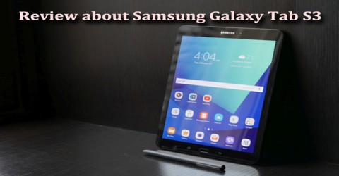Review about Samsung Galaxy Tab S3