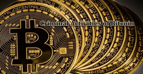 Criminal Activities of Bitcoin