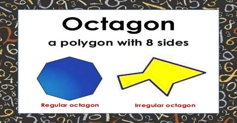Octagon Polygon: Overview and Types
