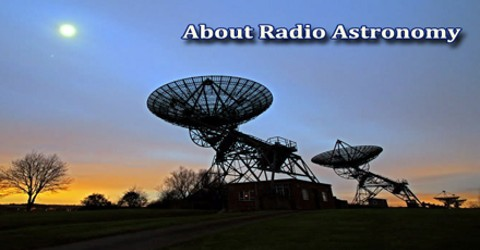 About Radio Astronomy