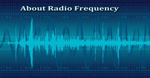 About Radio Frequency