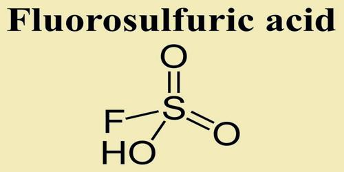 Fluorosulfuric Acid