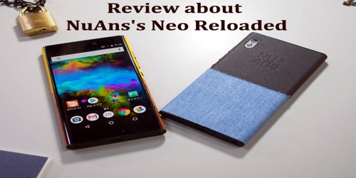Review about NuAns's Neo Reloaded