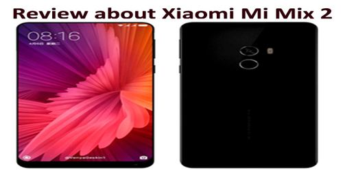 Review about Xiaomi Mi Mix 2