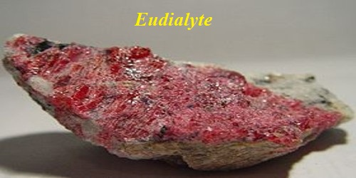Eudialyte: Properties and Occurrences