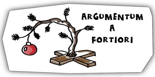 Argumentum a fortiori