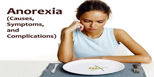 Anorexia (Causes, Symptoms, and Complications)