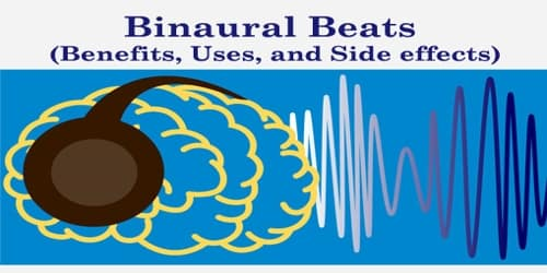 Binaural Beats (Benefits, Uses, and Side effects)