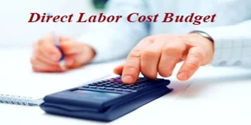Direct Labor Cost Budget