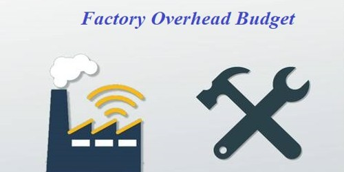 Factory Overhead Budget