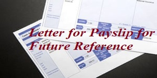 Request Letter for Payslip or Wage slip for Future Reference