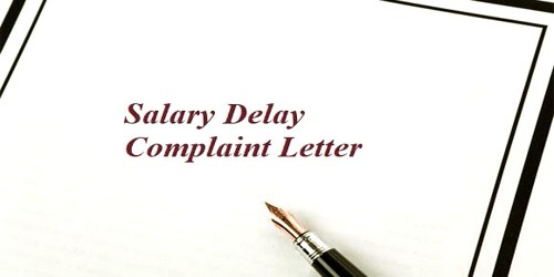 Sample Salary Delay Complaint Letter format to Higher Official