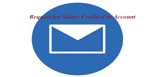 Sample Request Letter format for Salary Credited in Account