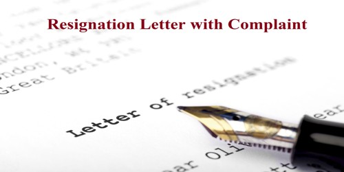 Sample Resignation Letter format with Complaint