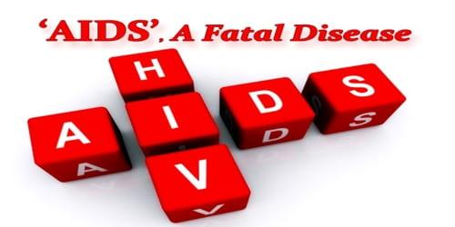 AIDS, A Fatal Disease