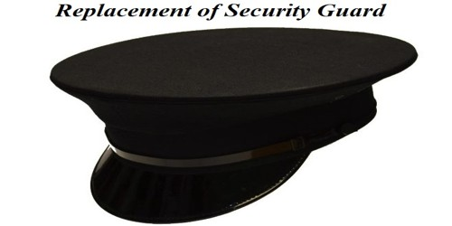 Application for Replacement of Security Guard to Security Department