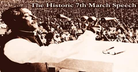 The Historic 7th March Speech