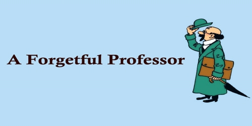 A Forgetful Professor