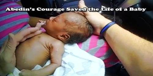 Abedin's Courage Saved the Life of a Baby