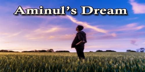 Aminul's Dream