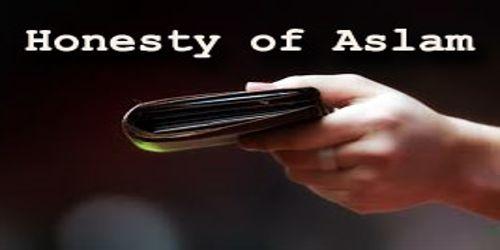 Honesty of Aslam