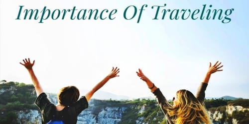 Importance of Traveling