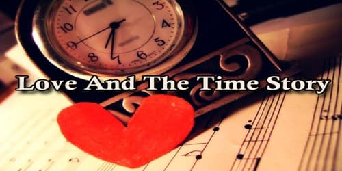 Love And The Time Story