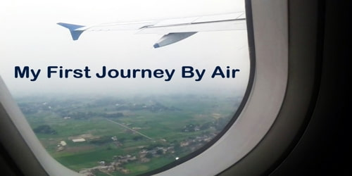 My First Journey By Air