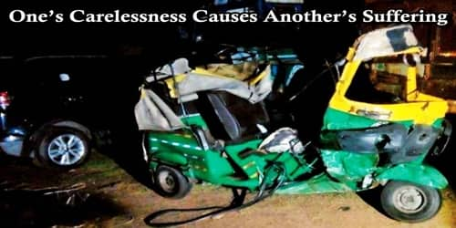 One's Carelessness Causes Another's Suffering