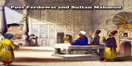Poet Ferdowsi and Sultan Mahmud