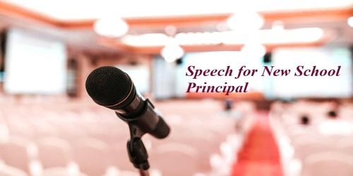 Speech for New School Principal