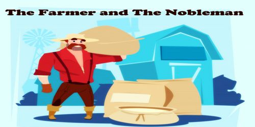 The Farmer and The Nobleman