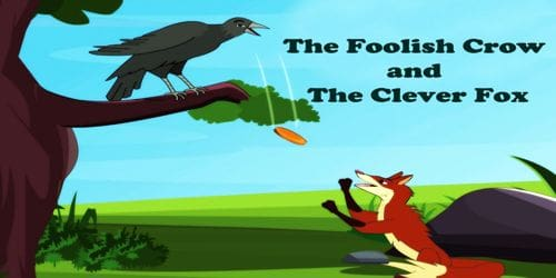 The Foolish Crow and The Clever Fox