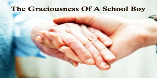 The Graciousness Of A School Boy
